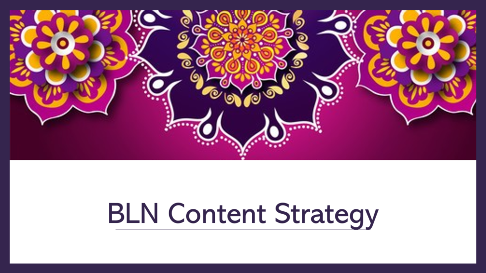 BLN Content Strategy
